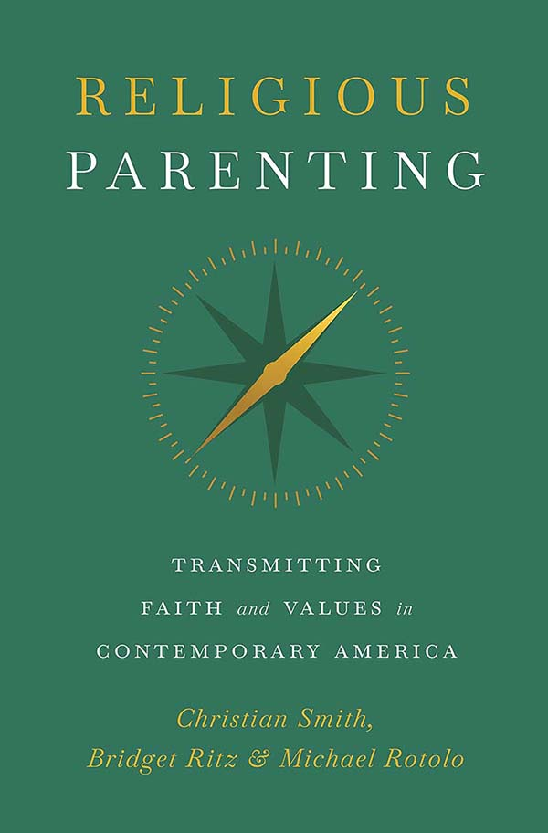 Green book cover with compass, Religious Parenting: Transmitting Faith and Values in Contemporary America by Christian Smith, Bridget Ritz, and Michael Rotolo.